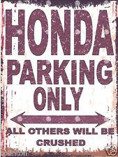 HONDA PARKING METAL SIGN RETRO VINTAGE STYLE12x16in 30x40cm garage