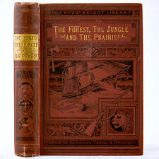 1895 THE FOREST JUNGLE AND PRAIRIE BIG GAME HUNTING SHOOTING AFRICA INDIA TRAVEL