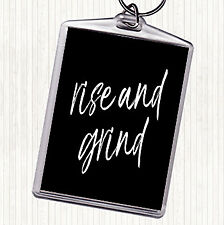 Black White Rise And Grind Quote Bag Tag Keychain Keyring