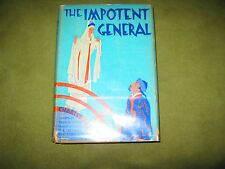 Charles Pettit - The Impotent General - 1st US Edition - Harcover Jacket - VG/GD