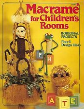 Vtg Macrame for Children's Rooms Decor Animal Projects Patterns Craft Book HA82