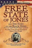 The Free State of Jones and The Echo of the Black Horn: Two Sides of the Life an