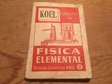 Antiguo - KOEL - Formulario de FISICA ELEMENTAL - Colección Universidad KOEL 2