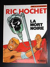 Ric Hochet La mort noire EO TRES BON ETAT Tibet Duchateau