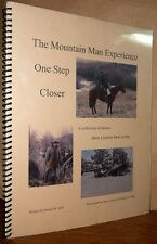 The Mountain Man Experience: One Step Closer 2011 Daniel W. Hall Biography