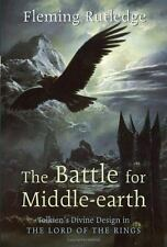 "The Battle for Middle-earth: Tolkien's Divine Design in ""The Lord of-ExLibrary"