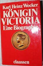 Königin Victoria  Eine Biographie  von Karl Heinz Wocker Claassen Verlag