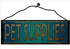Pet Supplies Shop Hanging Metal Sign Vintage Sign reproduction Wall Plaque