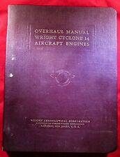 Wright Aeronautical Corp OVERHAUL MANUAL WRIGHT AIRCRAFT ENGINES CYCLONE 9 GC