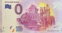 BILLET 0  EURO SCHLOSS BURG 1  ALLEMAGNE  2017  NUMERO 100