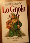 LO GNOLO, Alan Aldridge, Rizzoli, I Edizione Novembre 1992