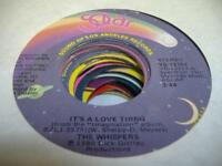 Soul 45 THE WHISPERS It's a Love Thing on Solar