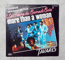 "VINYL 45T SP/TAVARES ""MORE THAN A WOMAN""BOF LA FIEVRE DU SAMADI SOIR  7"" 45 RPM"