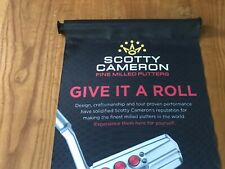 SCOTTY CAMERON GIVE IT A ROLL BANNER. 13 x 34. Brand new