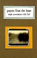 Prayers from the Heart: Simple Conversation with God, , Good Book