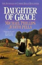 Journals of Corrie Belle Hollister: Daughter of Grace Bk. 2 by Michael Phillips