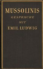 MUSSOLINIS GESPRÄCHE MIT EMIL LUDWIG (1932)