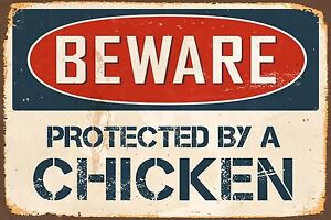 """Beware Protected By A Chicken 8"""" x 12"""" Vintage Aluminum Retro Metal Sign VS480"""