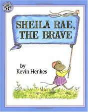 Sheila Rae, the Brave by Kevin Henkes