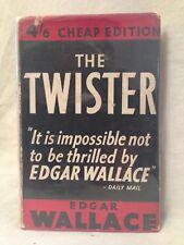 Edgar Wallace - The Twister - 1940s John Long, in Original Dustwrapper