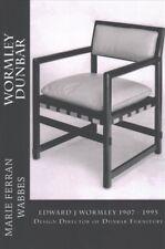 Edward J Wormley 1905-1997 : Design Director of Dunbar Furniture, Paperback b...