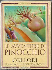 Collodi ; LE AVVENTURE DI PINOCCHIO , illustrazioni di N.Ceccoli; Mondadori 2001
