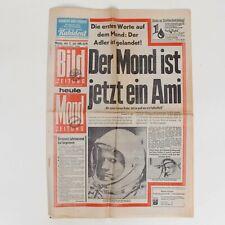 Bildzeitung 21 Juli 1969 Der Mond ist jetzt ein Ami Mondlandung