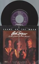 "7""  Bob Seger & The Silver Bullet Band ‎– Shame On The Moon"