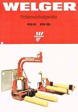 Welger Folienwickelgeräte FG 6 / FG 15, orig. Prospekt 1991