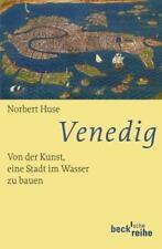 Venedig von Norbert Huse (2013, Taschenbuch)