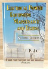 Electrical Power Equipment Maintenance and Testing 2009 Second Edition Paul Gill