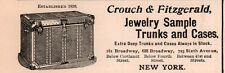 AD LOT OF 2 1903 -07 ADS CROUCH AND FITZGERALD SAMPLE TRUNKS CASES JEWELRY