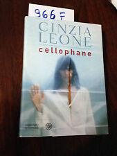 Cinzia LEONE  -  CELLOPHANE  -  BOMPIANI  -  2013  -  PRIMA EDIZIONE
