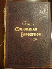The Word Columbian Exposition Chicago Illust White & Igleheart Moore 1893 1st ed