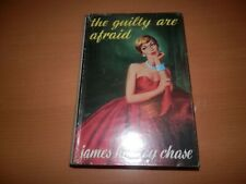 James Hadley Chase The Guilty Are Afraid 1st ed 1st print Robert Hale 1957