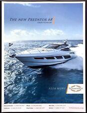 "2017 Sunseeker Predator 68 Yacht photo ""Catch It If You Can"" promo print ad"