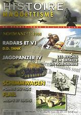 HISTOIRE&MAQUETTISME N°66 NORMANDIE 44 / RADARS ET V1/JAGPANZER IV / SCHIMMWAGEN