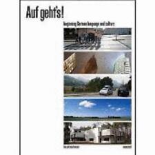 Auf Geht's! : Beginning German Language and Culture 3rd edition