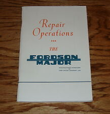 1953-1961 Ford Tractor Fordson Major Repair Operations Manual Guide