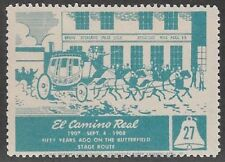 Usa Cinderella: El Camino Real, 50 years on the Butterfield Route, 1908- dw885.9