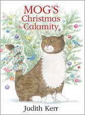 Mog's Christmas Calamity by Judith Kerr (Paperback, 2015)