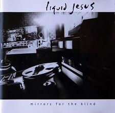 Liquid Jesus - Mirrors Of The Blind cd