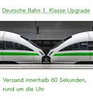 🔥 Deutsche Bahn DB 1. Klasse Upgrade inkl. Sitzplatzreservierung 🔥 <br/> Versand innerhalb 60 Sekunden, rund um die Uhr