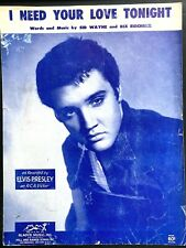 1959 ELVIS PRESLEY vintage sheet music I NEED YOUR LOVE TONIGHT rock n roll song