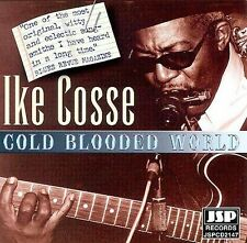 New: Cosse, Ike: Cold Blooded World  Audio CD