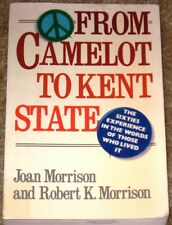 """1987 """"FROM CAMELOT TO KENT STATE"""" PAPERBACK J & R MORRISON THE 60'S IN WORDS"""