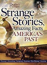 Strange Stories, Amazing Facts of Americas Past