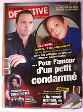 DETECTIVE du 7/4/2010; Panique chez les Tokio Hotel/ Mystère des Pendus St Aubin