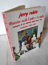 Jerry Rubin,QUINTO:UCCIDI IL PADRE E LA MADRE,'76 Arcana[68,movimento,Toni Negri