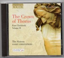 Crown of Thorns: Music from the Eton Choirbook, Vol. 2 (CD 2003)  The Sixteen